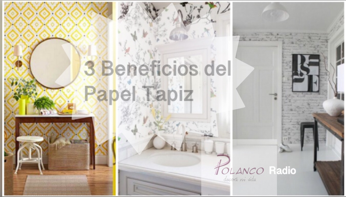 Podcast 001 3 beneficios del papel tapiz