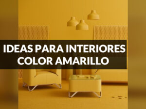 ideas para decorar con colores amarillos interiores